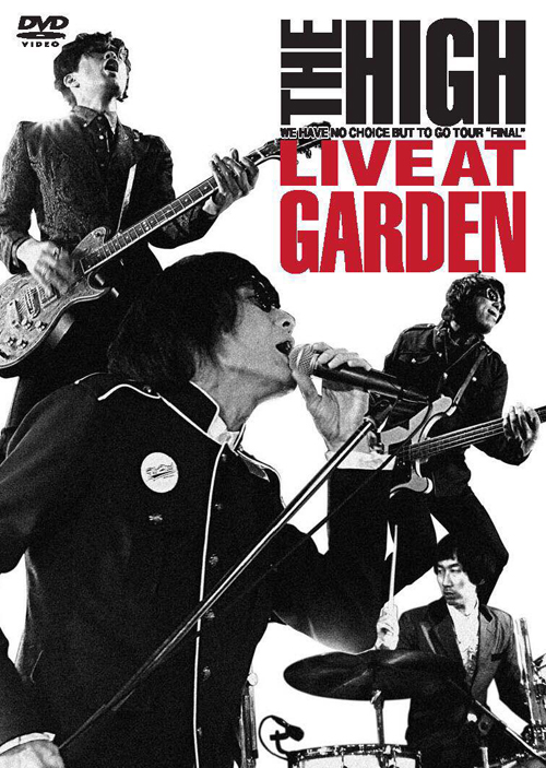 The HIGH LIVE at GARDEN